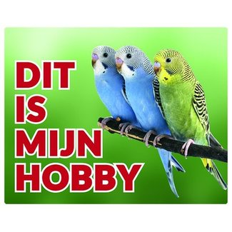 Stickerkoning Budgerigar Watch Panel - This is my hobby group