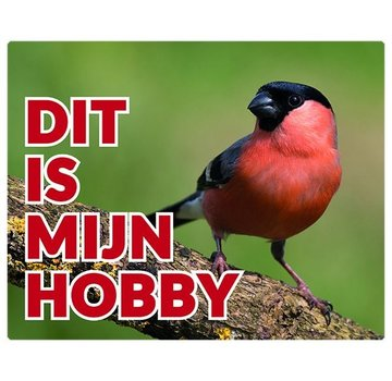 Stickerkoning Bullfinch Watch Man Plate - This is my hobby