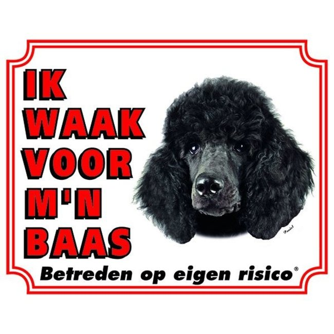Stickerkoning Poedel Waakbord - Ik waak voor mijn baas Zwart