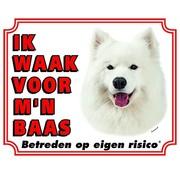 Stickerkoning Samojeed Waakbord - Ik waak voor mijn baas