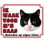 Katten Waakbord - Ik waak voor mijn baas zwart-wit