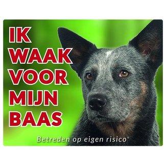 Stickerkoning Australian Cattle Dog Waakbord - Ik waak voor mijn