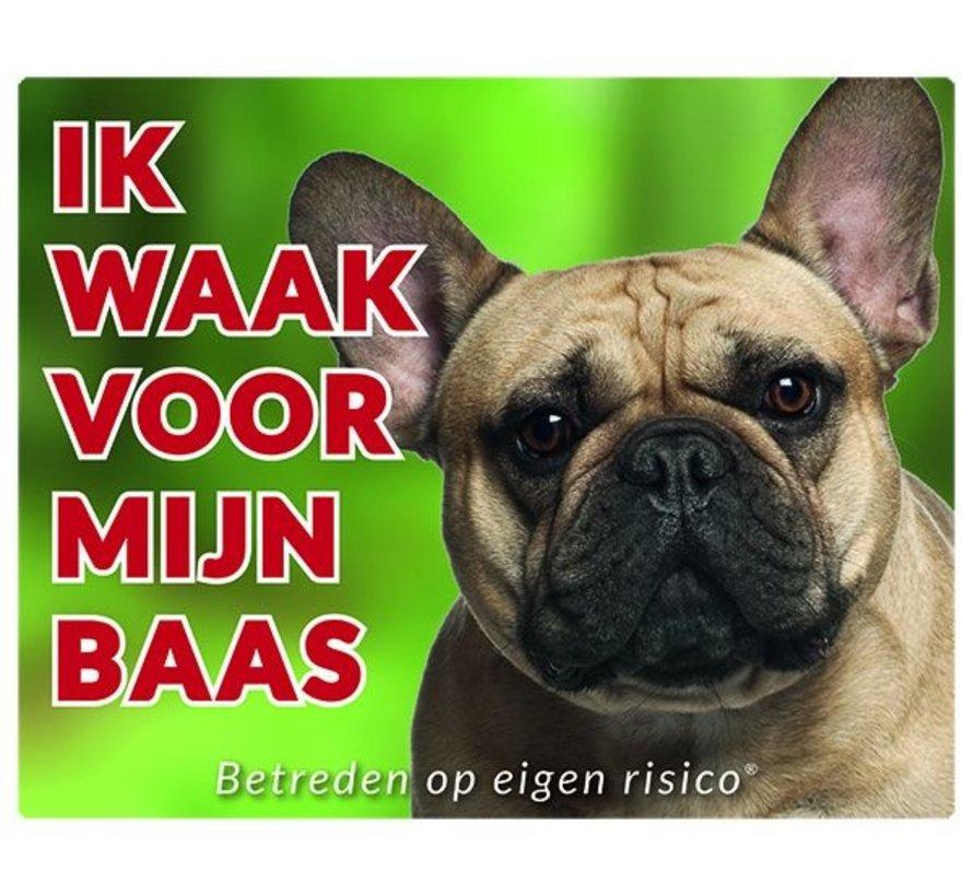 Franse Bulldog Waakbord - Ik waak voor mijn baas Fawn