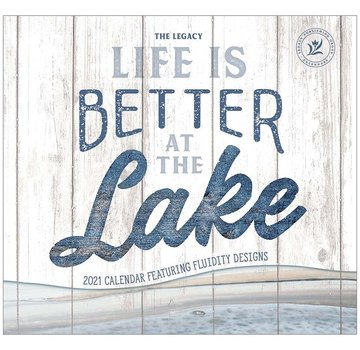 Legacy Life is Better at the Lake Calendar 2021