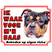 Stickerkoning American Bully Waakbord - Ik waak voor mijn baas