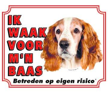 Stickerkoning Welsh Springer Spaniel Waakbord - Ik waak voor mijn Baas
