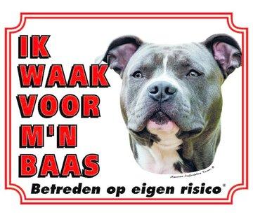 Stickerkoning American Staffordshire Terrier Waakbord - Ik waak voor mijn Baas