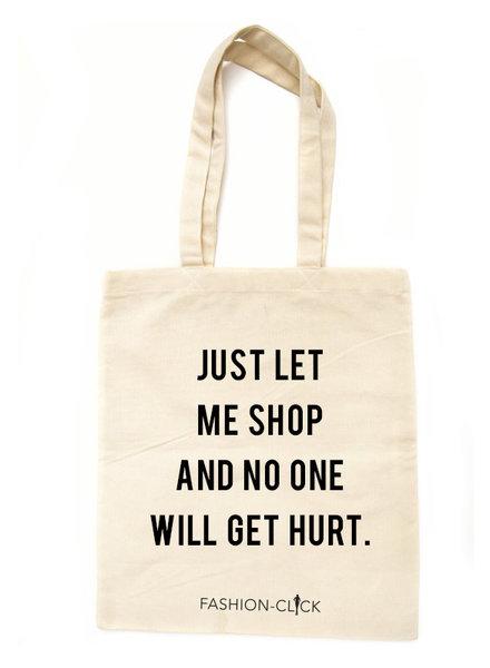 Fashion-Click Canvas Tas Just Let Me Shop