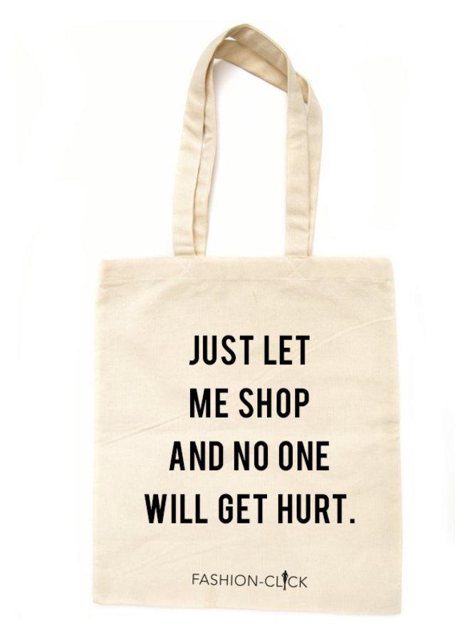Canvas Tas Just Let Me Shop