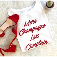 MORE CHAMPAGNE LESS CLOMPAIN