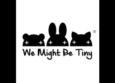 We Might Be Tiny