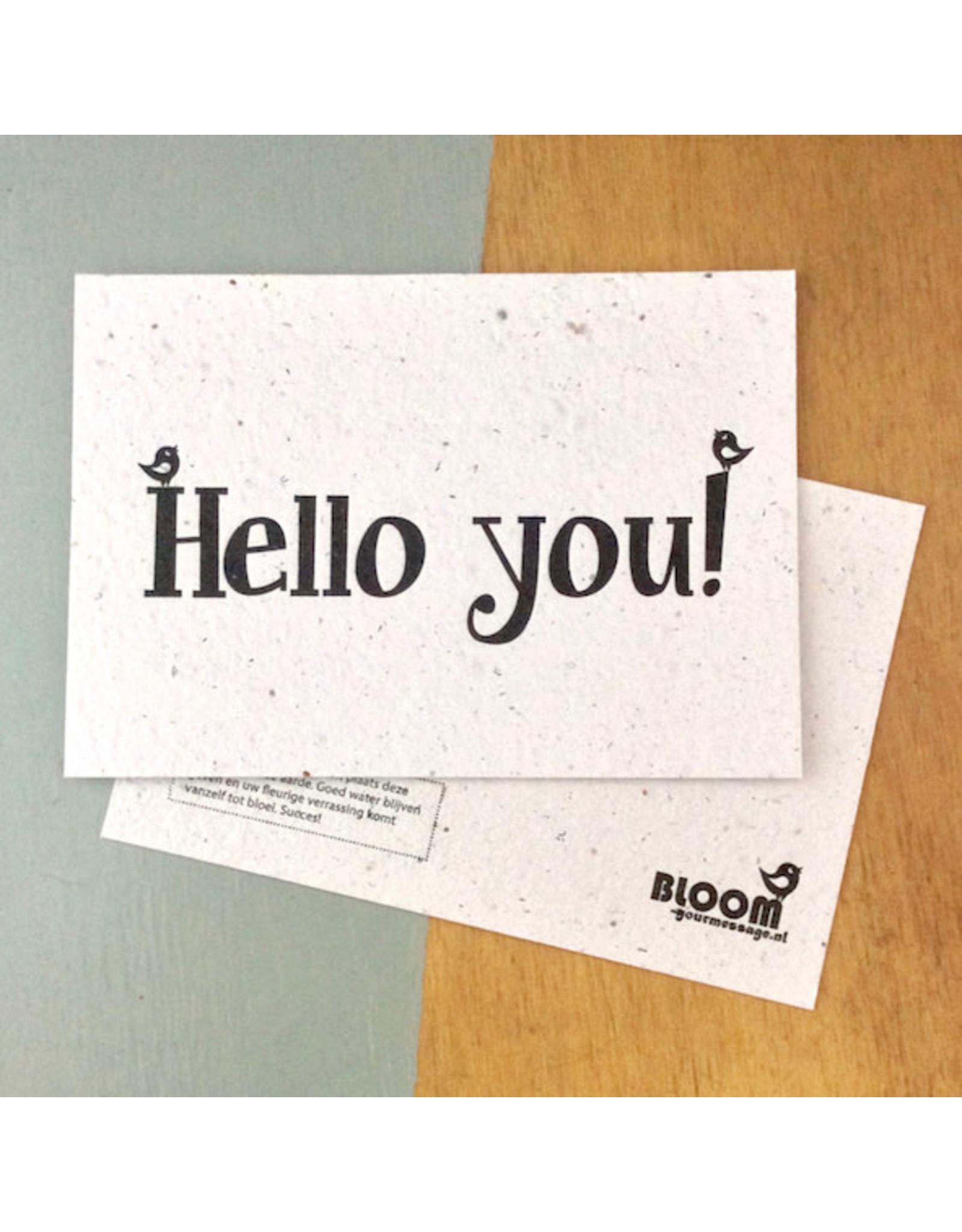 Bloom Bloom Card Fowers Hello You