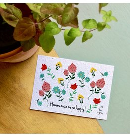 Bloom Bloom Card Flowers Make me Happy with Flower Seeds
