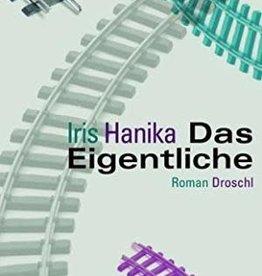 Hanika Iris Das Eigentliche