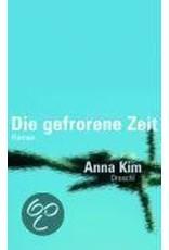 KIM Anna Die Gefrorene Zeit