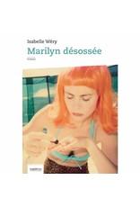 Marilyn Désossée
