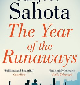 Sahota Sunjeev The year of the runaways