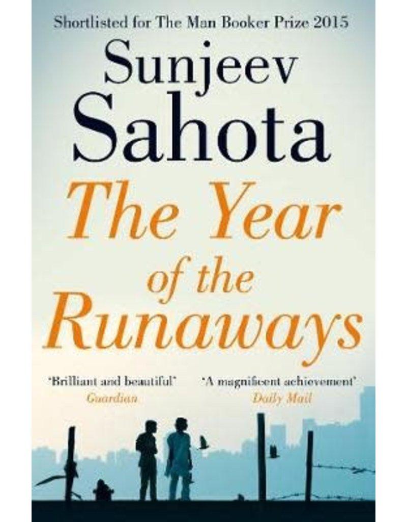 Sahota Sunjeev The year of the runaways