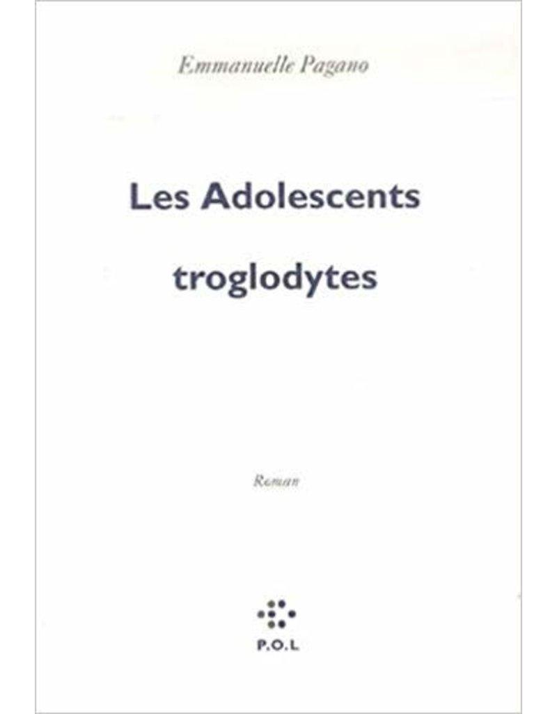 Pagano Emmanuelle Les adolescents troglodytes