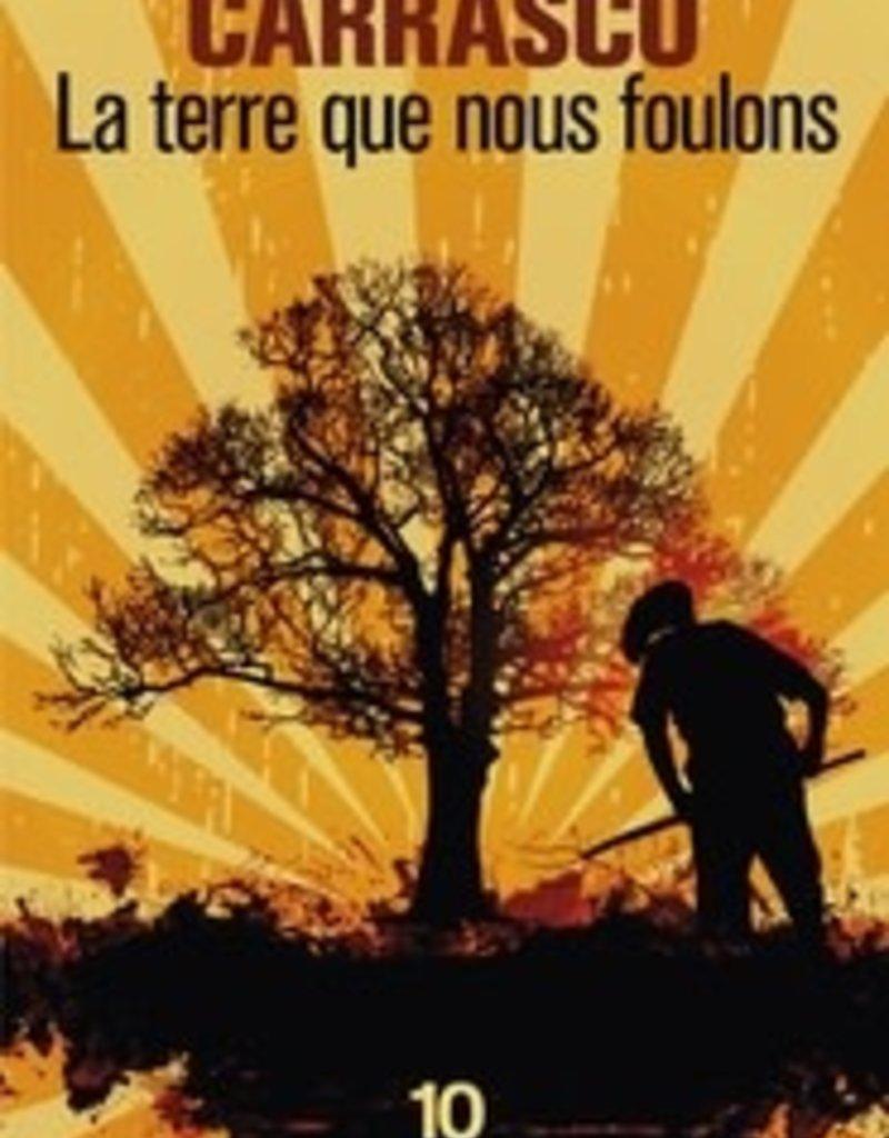 Carrasco Jesús La terre que nous foulons