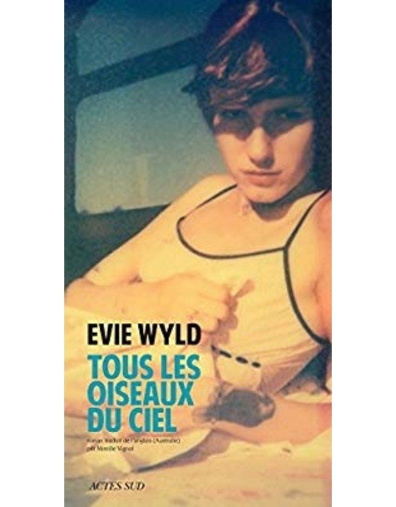Wyld Evie Tous les oiseaux du ciel