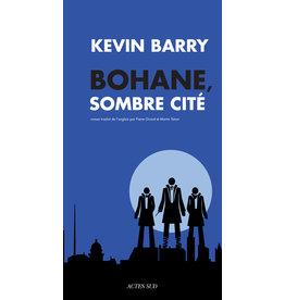 Barry Kevin Bohane, sombre Cité
