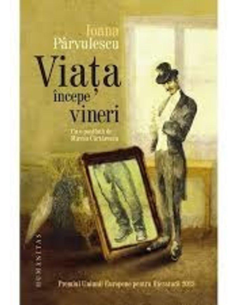 Pârvulescu Ioana Viata incepe vineri