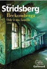 Beckomberga Ode à ma famille