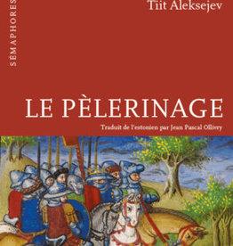 Aleksejev Tiit Le pèlerinage