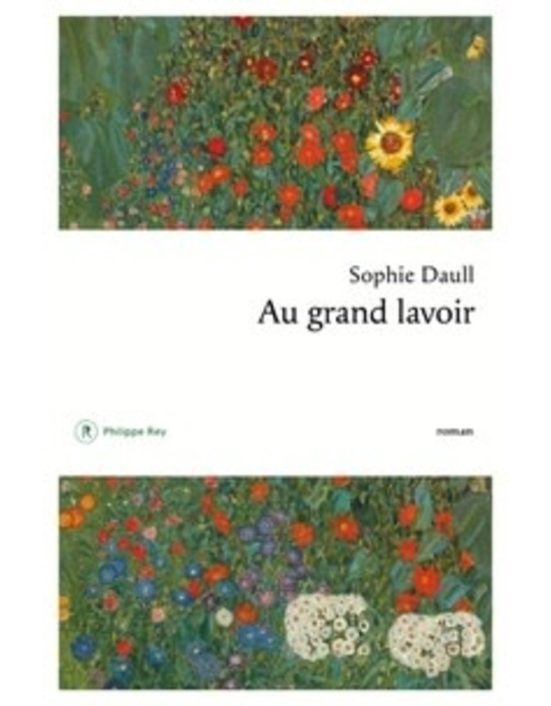 Philippe Rey Au grand lavoir DAULL, Sophie