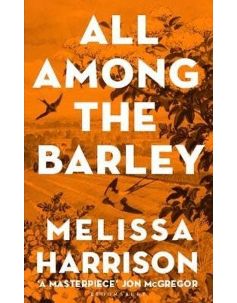 HARRISON Melissa All among the barley