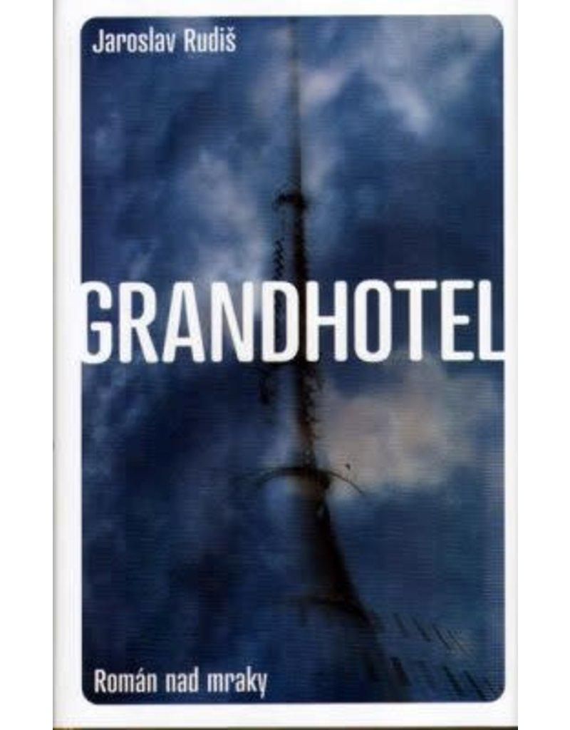 Grandhotel (Jaroslav RUDIS)