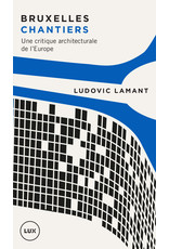Bruxelles chantiers #LibreBookS