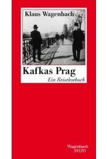 Kafkas Prag: Ein Reiselesebuch