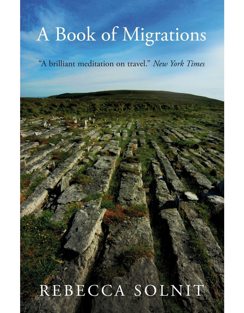SOLNIT Rebecca A book of migrations