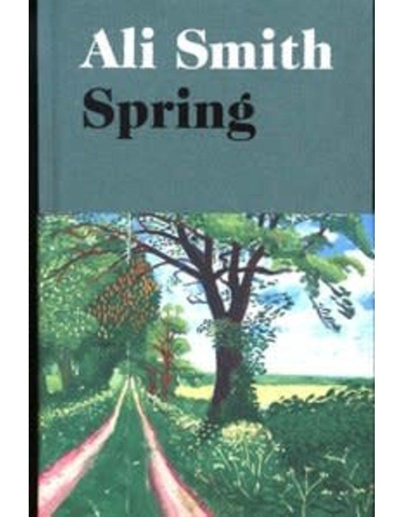 Spring (Ali Smith's Seasonal Quartet) - hardback