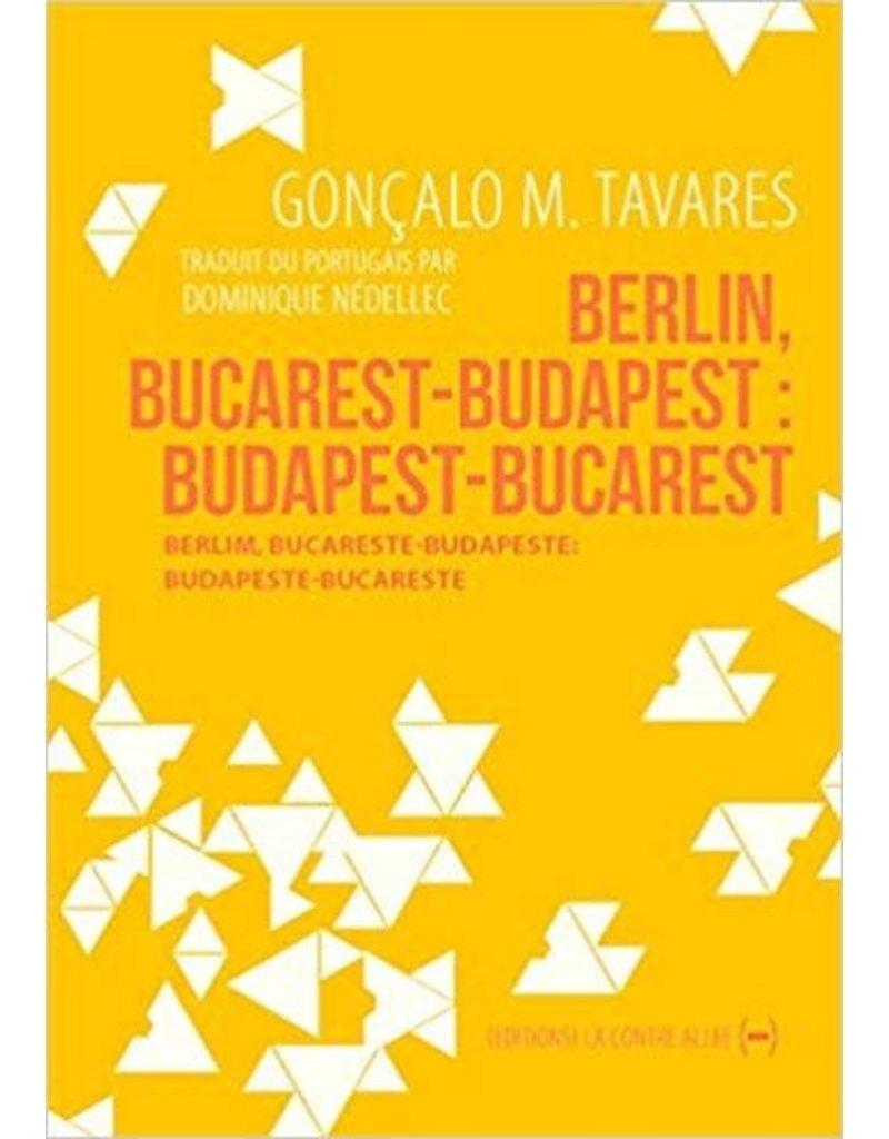 Berlin, Bucarest, Budapest