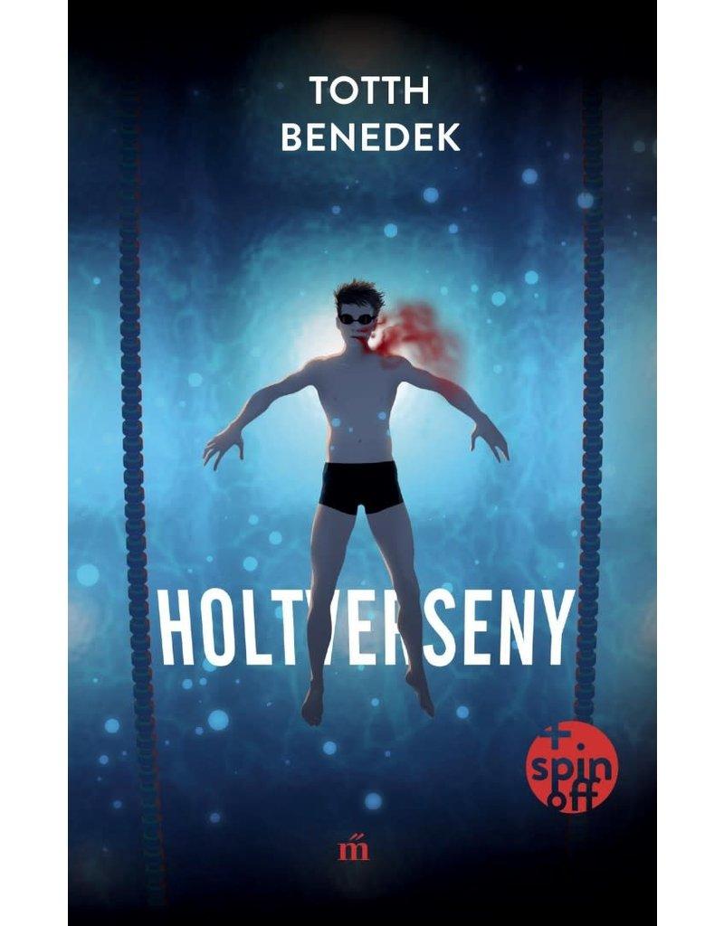 TOTTH Benedek Holtverseny