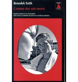 TOTTH Benedek Comme Des Rats Morts (poche)