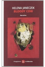 JANECZEK Helena Bloody cow