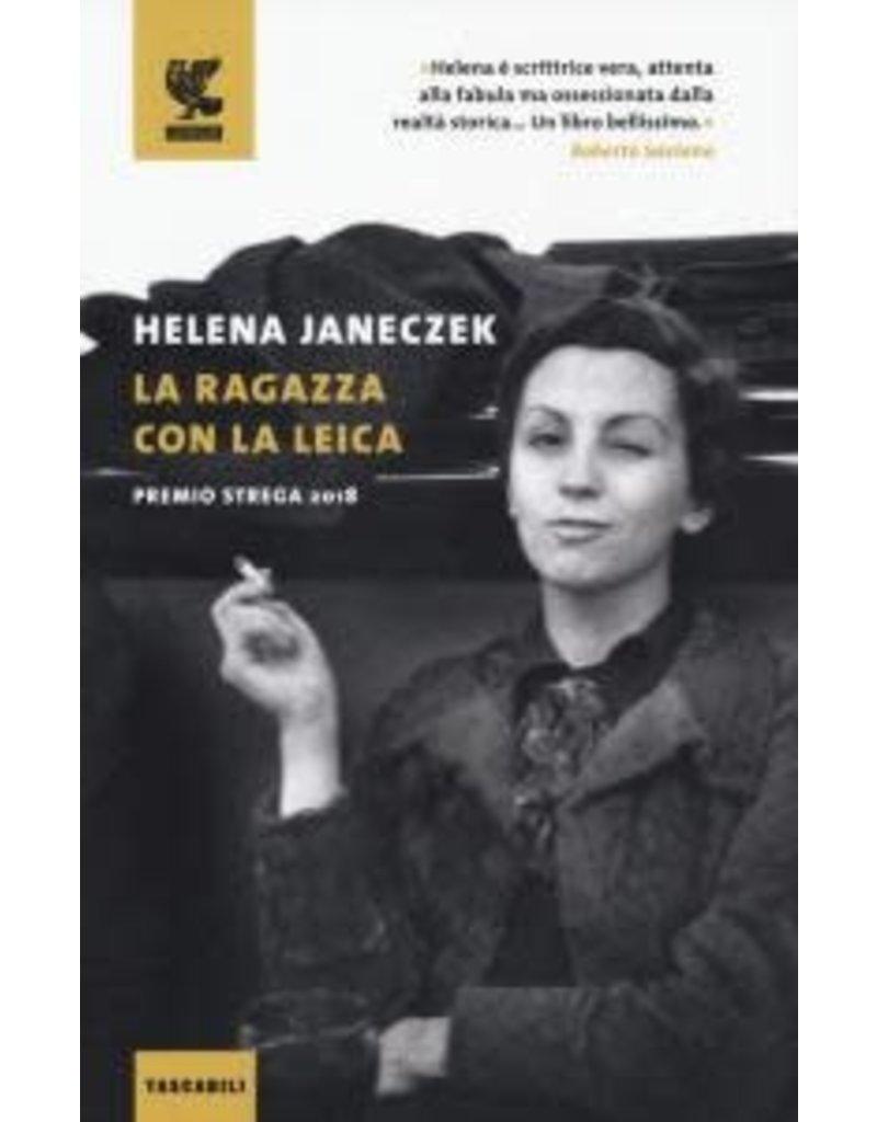 JANECZEK Helena La ragazza con la Leica (nuova edizione)