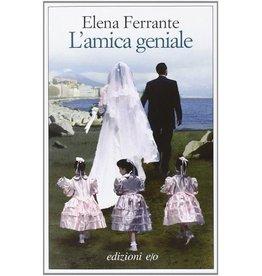 FERRANTE Elena AG1  L'Amica Geniale