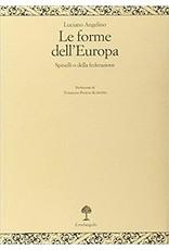 Le forme dell'Europa (Spinelli o della federazione)