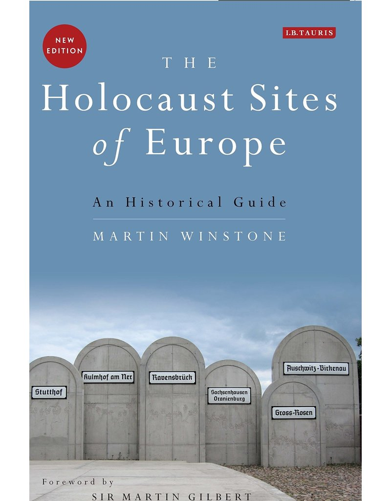 The Holocaust Sites of Europe