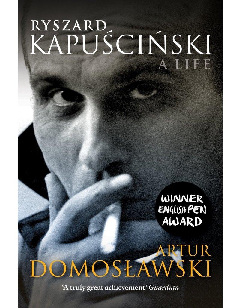 Ryszard Kapuscinski, a life