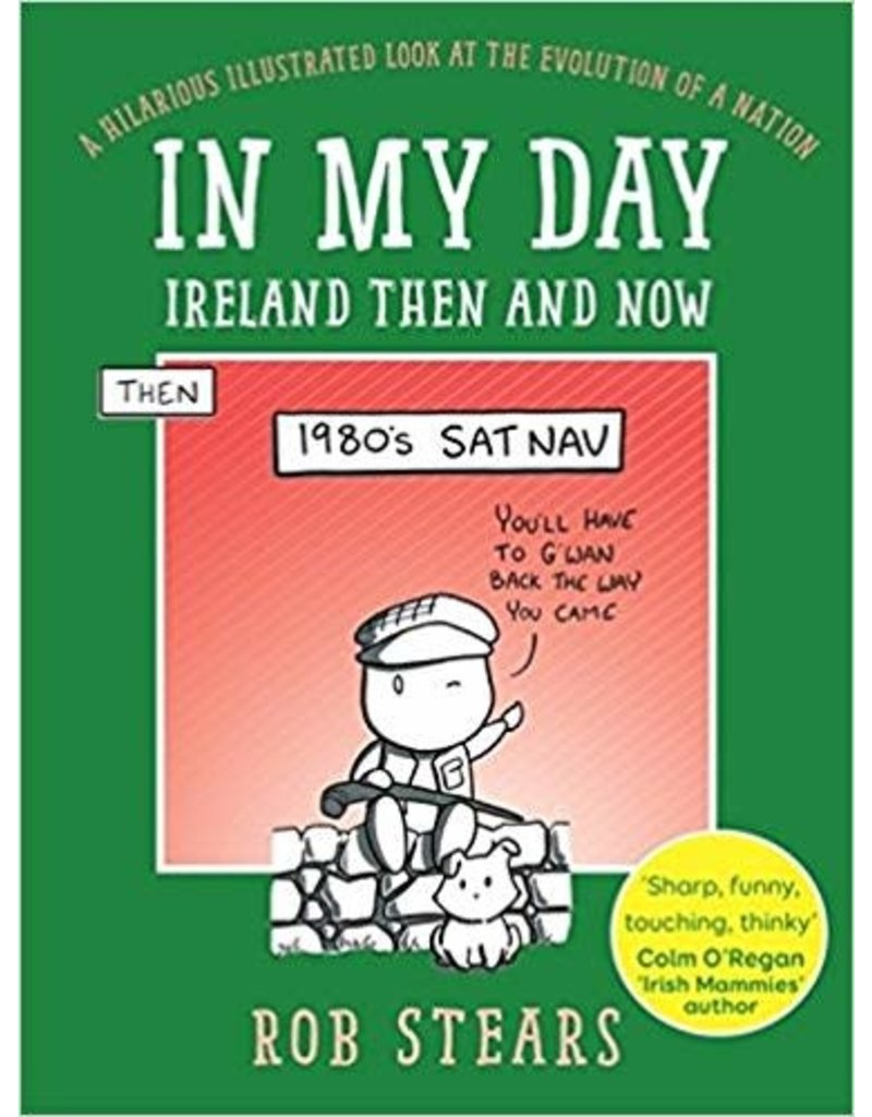 In my day , Ireland then and now