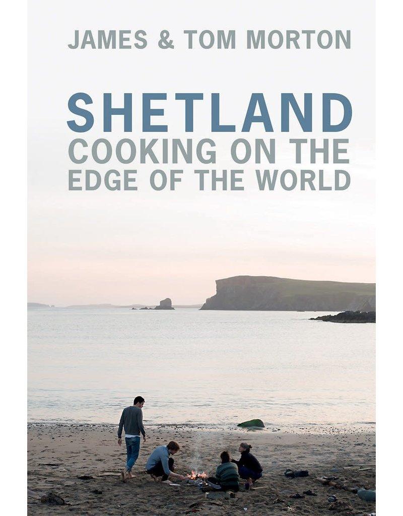 Shetland cooking on the edge