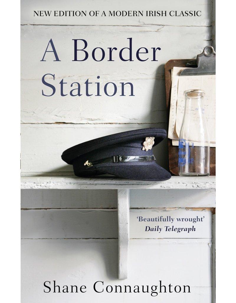 CONNAUGHTON Shane A Border Station