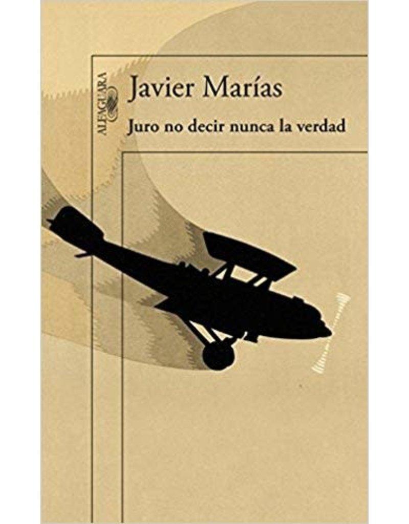 MARIAS Javier Juro no decir nunca la verdad