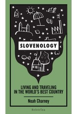 Slovenology, living and travelling